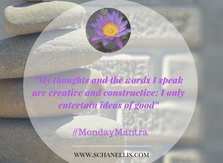#MondayMantra | My Good Thoughts Become Good Things