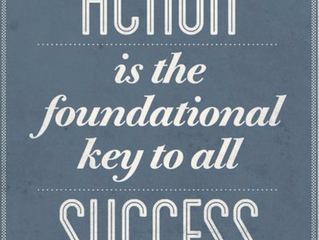 Your Monday Morning Motivation | ACTION: A Fundamental Key to Success!