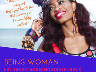 "BEING WOMAN: Saturday Morning Soundtrack! ""What are you excited to come out of?"""