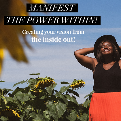 Manifest the POWER WITHIN!