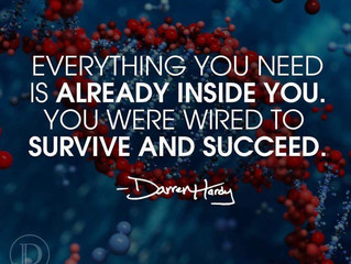 Everything You Need Is Already Inside You.