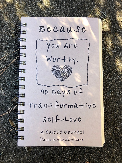 """Because You Are Worthy"" Guided Journal 2nd Edition"
