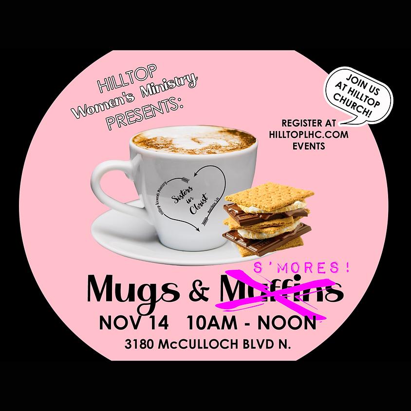 Mugs & S'mores