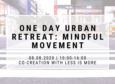 One day urban retreat: Mindful Movement (08.08.2020)