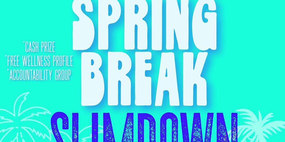 6 Week Spring Break Slimdown!