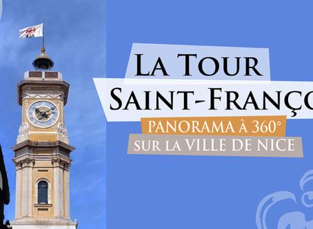 La Tour Saint-François, la vue sur Nice