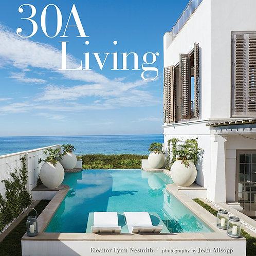 30A Living by Eleanor Lynn Nesmith