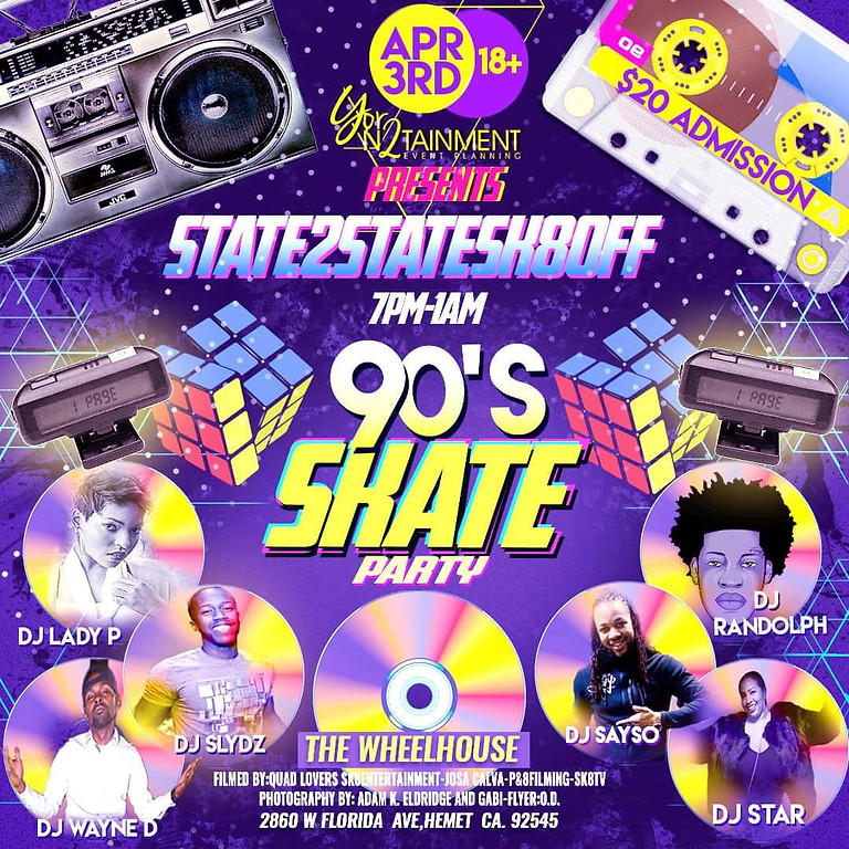 State2Statesk8off  90's Skate Party