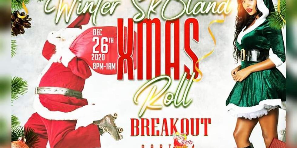 Winter Sk8 Land Xmas Roll Break Out Pt 4