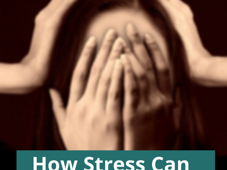 How Stress Can Affect Your Health