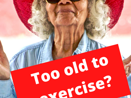 Too Old to Exercise?