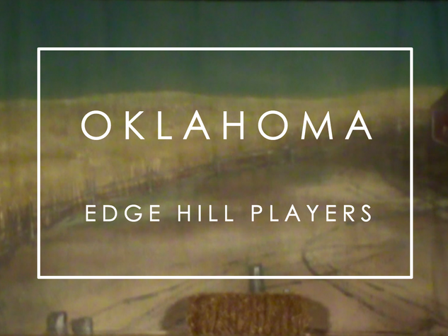 Oklahoma | Highlights Video | Edge Hill Players