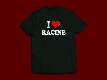 I love Racine T-Shirt