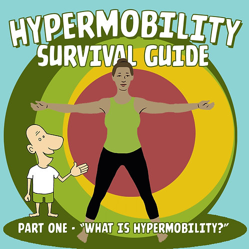 The Hypermobility Survival Guide