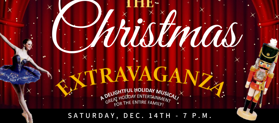 The 2019 Christmas Extravaganza!