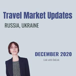 Travel market updates - Russian & Ukrainian borders are open, December 2020