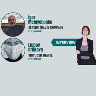 Interview with Liubov Orlikova, Virtuoso Travel & Igor Melnychenko, Season Travel, Ukraine