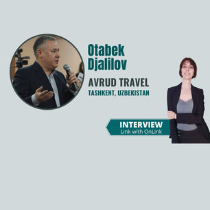 Interview with Otabek Djalilov, Avrud Travel - Outbound Travel from Uzbekistan