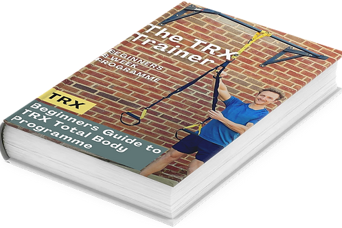 TRX Beginners Guide To Total Body Programme