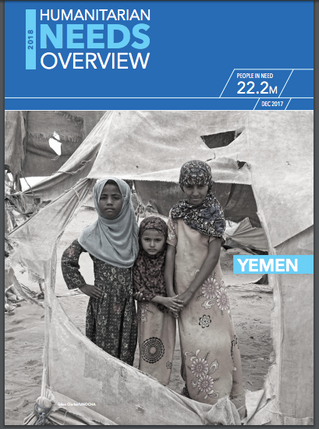 Yemen Humanitarian Needs Overview & Humanitarian Response Plan 2018