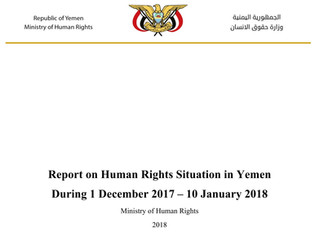 Report on Human Rights Situation in Yemen During 1 December 2017 - 10 January 2018