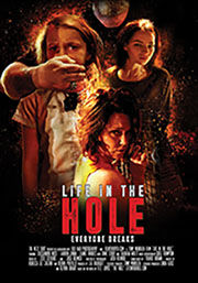 Life in the Hole independent film - Next Shot Films