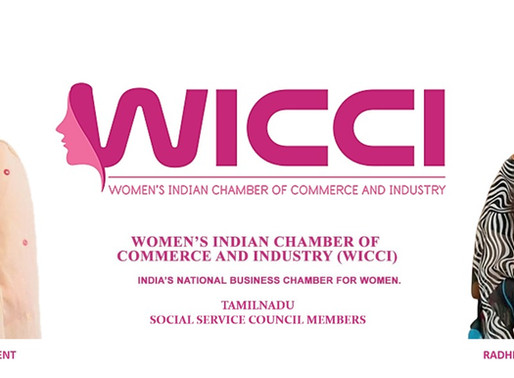 Women's Indian Chamber of Commerce & Industry (WICCI) Launches Tamil Nadu Social Service Council