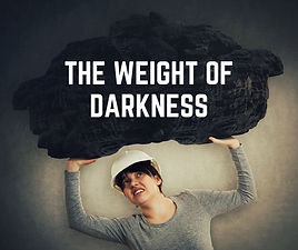 The Weight of Darkness.jpg