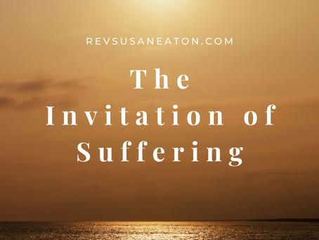 The Invitation of Suffering