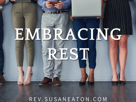 Embracing Rest