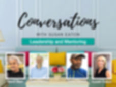Conversations May 25 Leadership and Ment