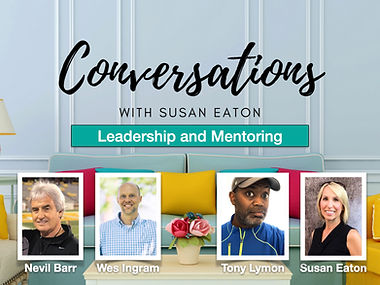 Conversations May 25 Leadership and Ment