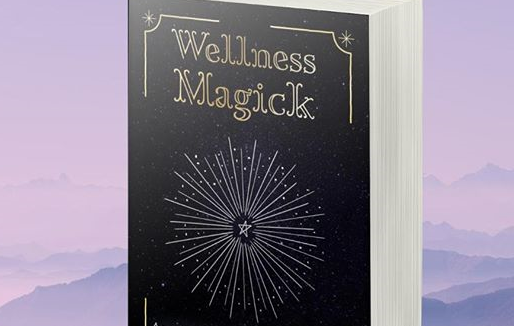 New Title! Sophie Robinson Publishes 'Wellness Magick' with That Guy's House!