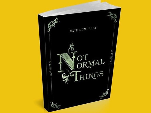 'Not Normal Things' by Cate McMurray Released December 1st!