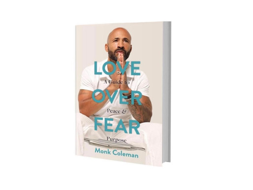 'Love Over Fear' by Monk Coleman Released January 22cnd!
