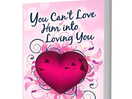 New Title! Angela Brittain Publishes 'You Can't Love Him Into Loving You' with That Guy's House!