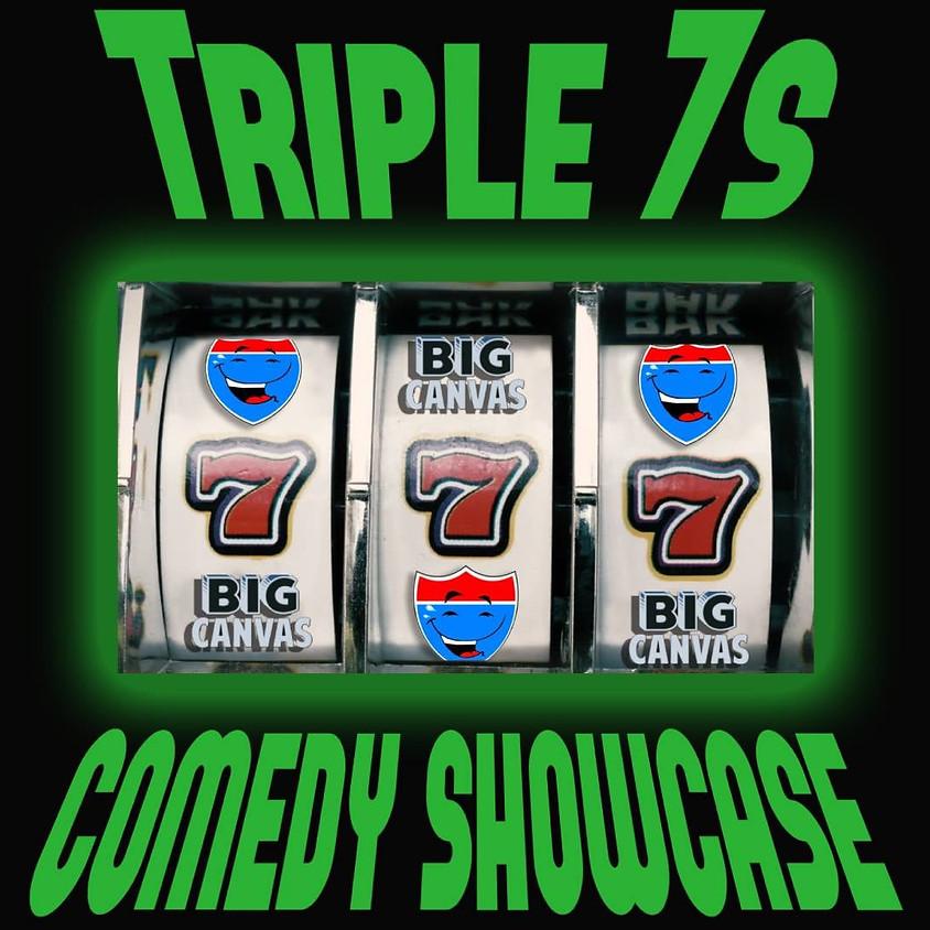 Triple 7s Comedy Showcase