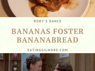 "Banana Bread ""Toast"" with Bananas Foster 1.09 Rory's Dance"