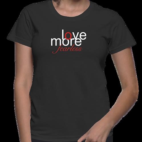 Lovemore Fearless Tee Shirt