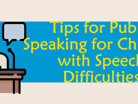 Tips for Public Speaking for Children with Speech Difficulties