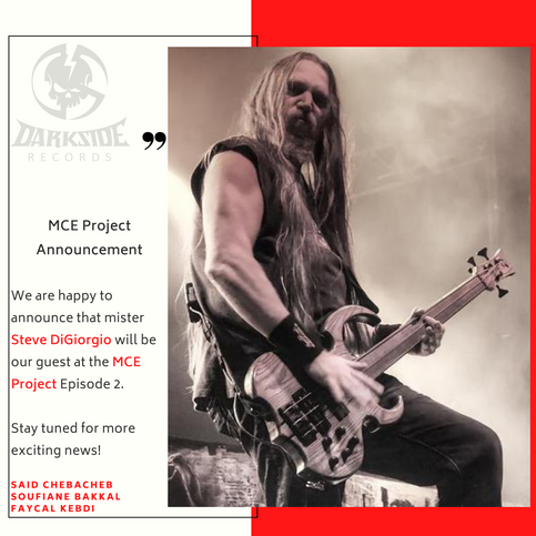 Steve Di Giorgio will be the guest at the MCE Project Ep2...