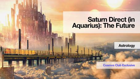 Saturn is Direct (in Aquarius)
