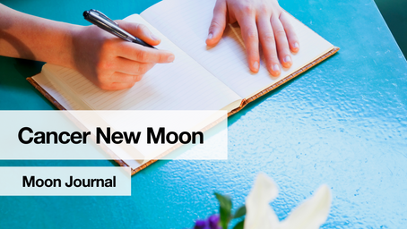 Cancer New Moon Journal