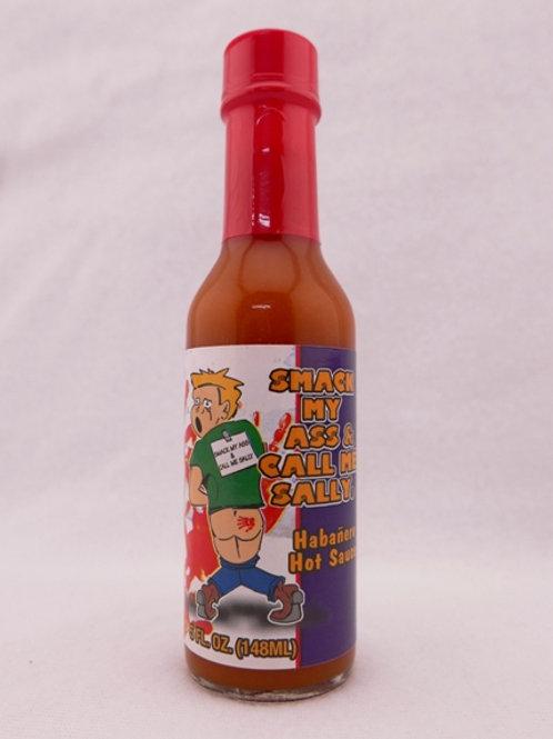 Smack My Ass & Call Me Sally Habanero Sauce 5 oz.