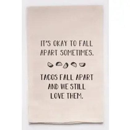 Tea Towel Okay to Fall Apart