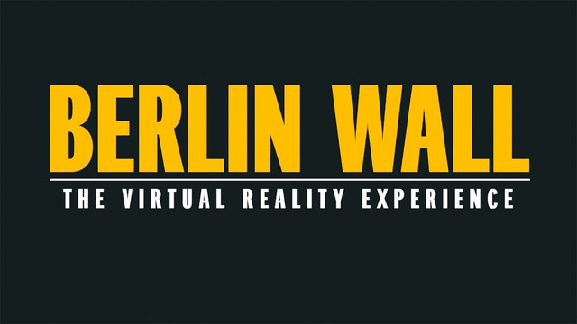 VR - NEWSEUM - BERLIN WALL