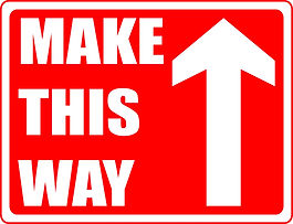 Make This Way Rectangle sign.jpg