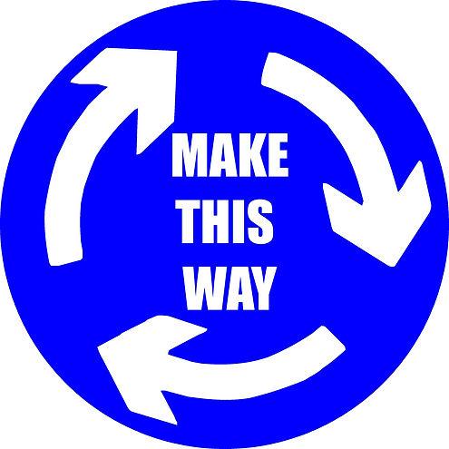 Make This Way Round About.jpg