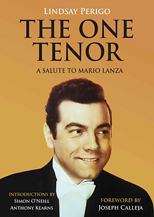The One Tenor - A Salute to Mario Lanza - By Lindsay Perigo