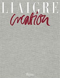 Liaigre: Creation 2016-2020 Hardcover